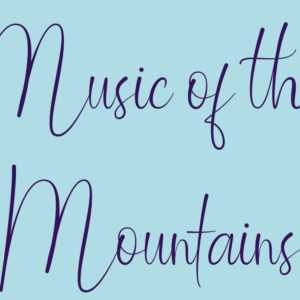 Music of the Mountains